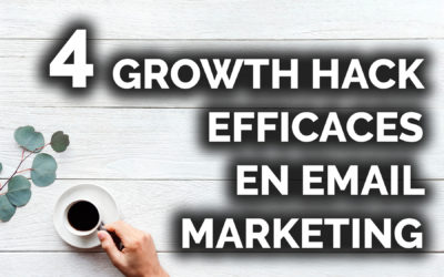 Techniques de growth hacking en email marketing