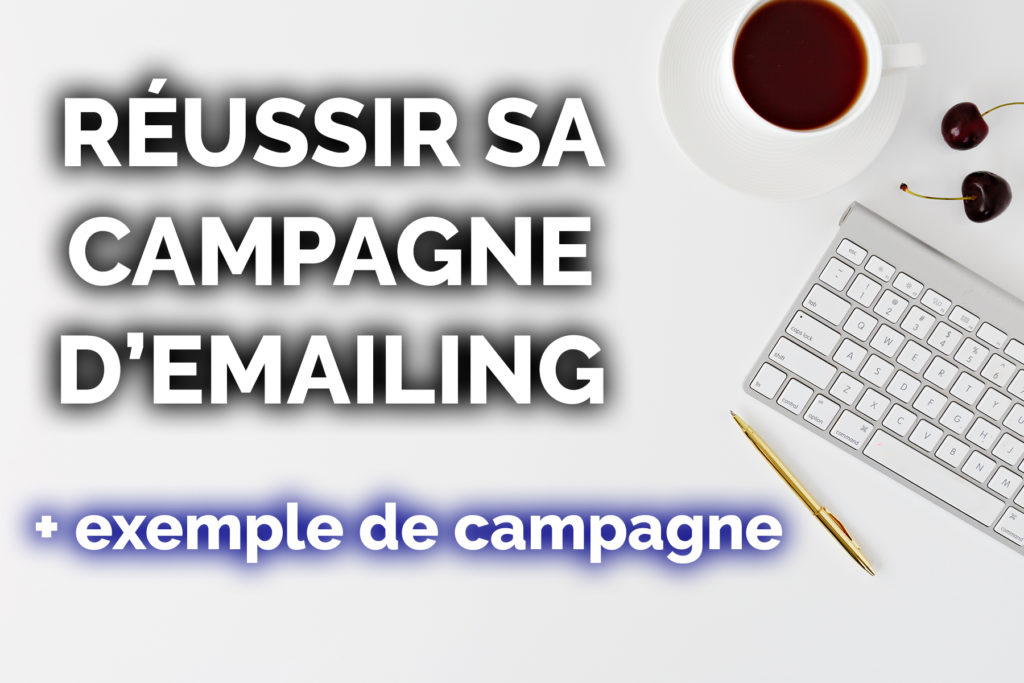 réussir sa campagne d'emailing